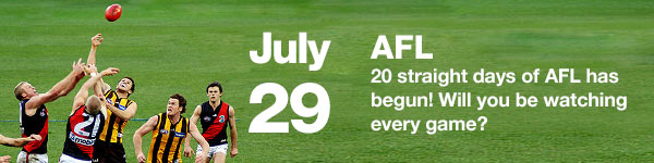 AFL - July 29