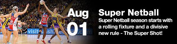 Suncorp Super Netball (Netball Australia) - August 1