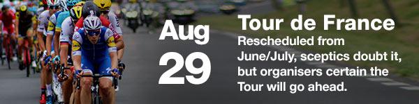 Tour de France - August 29 - Sept 20